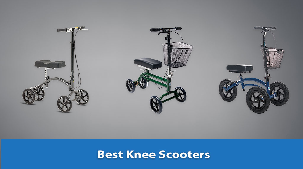 best knee scooters, best knee scooter for travel, best knee scooter reviews, best foldable knee scooter, best knee scooter for foot surgery, best knee walker scooter, portable knee scooter