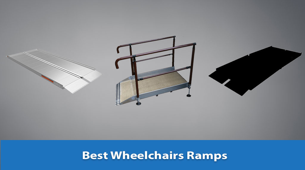 Best Wheelchairs Ramps