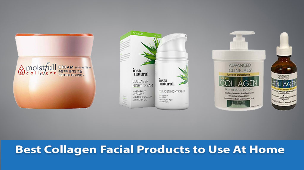 Best Collagen Facial Products to Use At Home