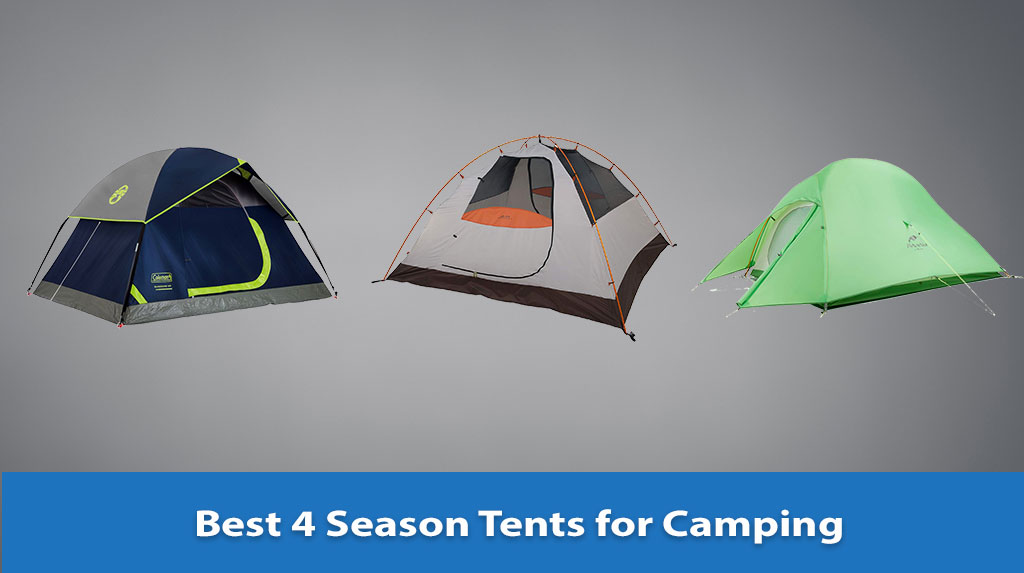 Best 4 Season Tents for Camping, 4 Season Tents for Camping, 4 Season Tents for Camping Reviews