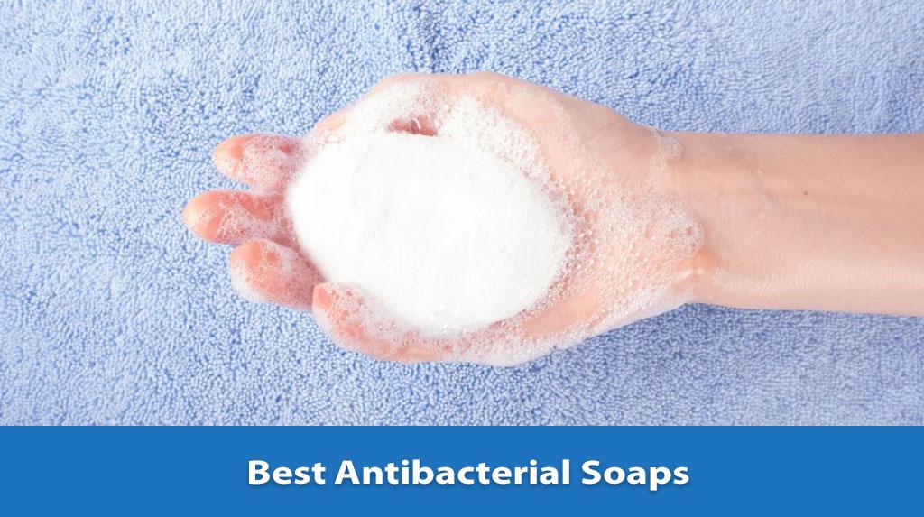Best Antibacterial Soap, Antibacterial Soap, Antibacterial Soap Reviews