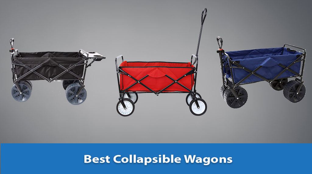 Best Collapsible Wagons