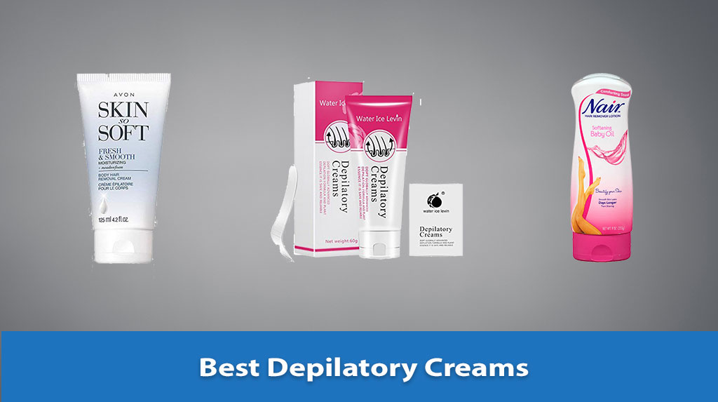 Best Depilatory Creams
