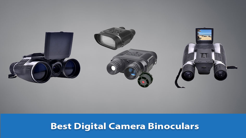 Best Digital Camera Binoculars