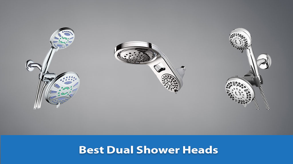 Best Dual Shower Heads, Dual Shower Heads, Dual Shower Heads Reviews