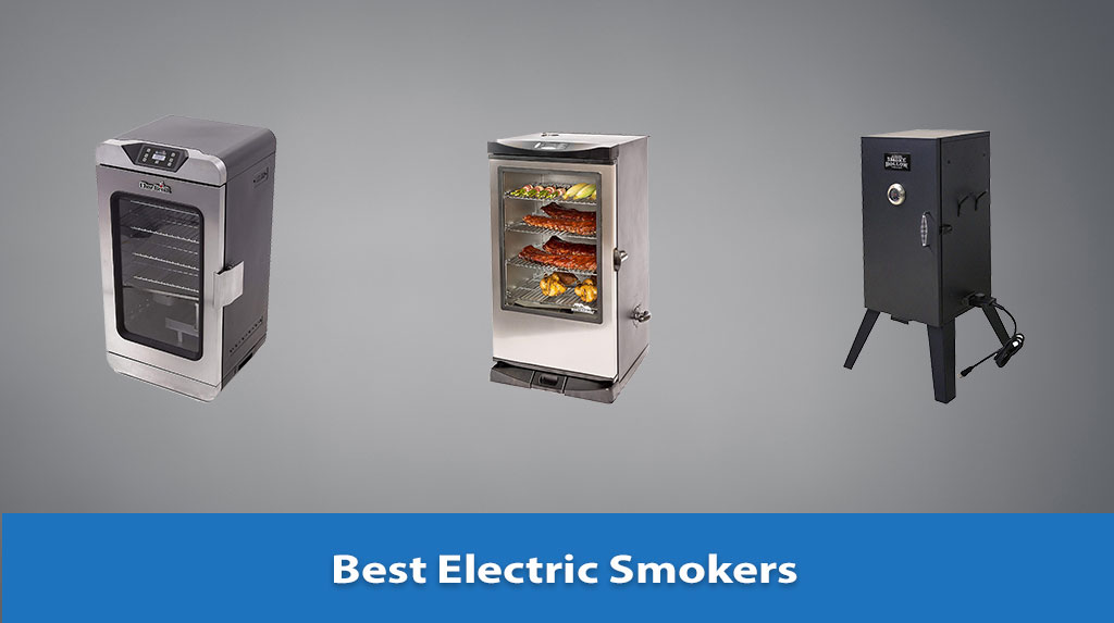 Best Electric Smoker, Electric Smoker Reviews