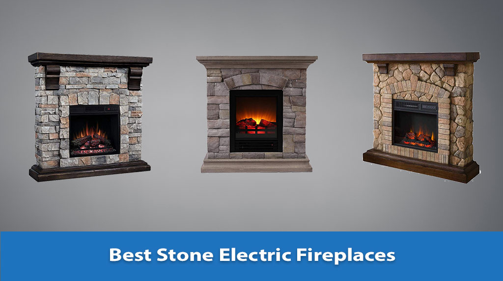 Best Stone Electric Fireplaces