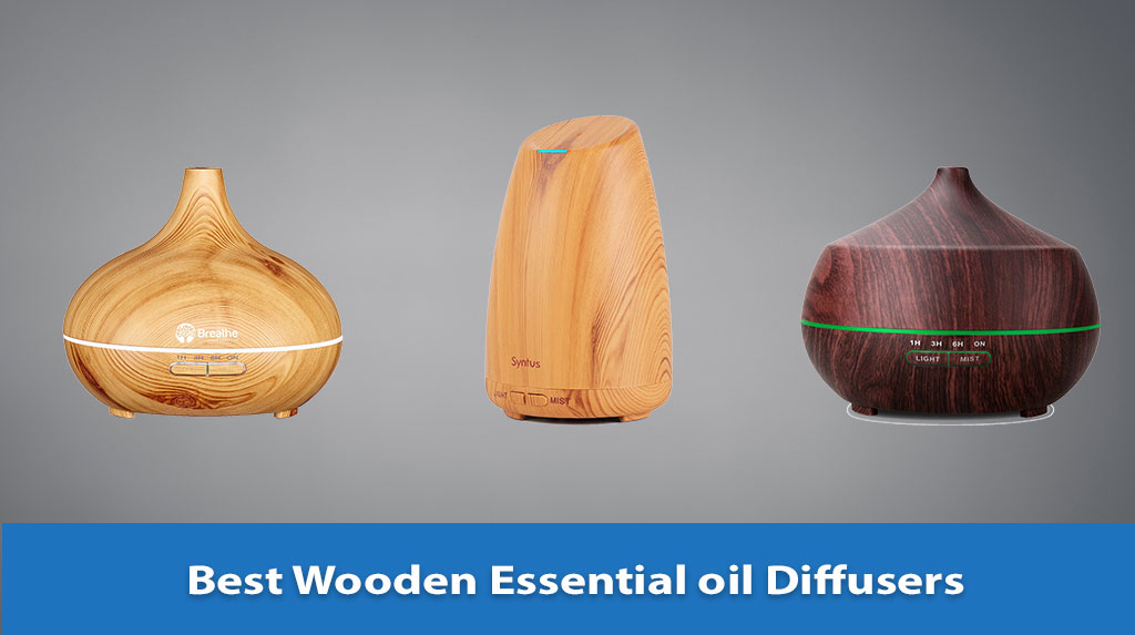 Best Wooden Essential oil Diffuser