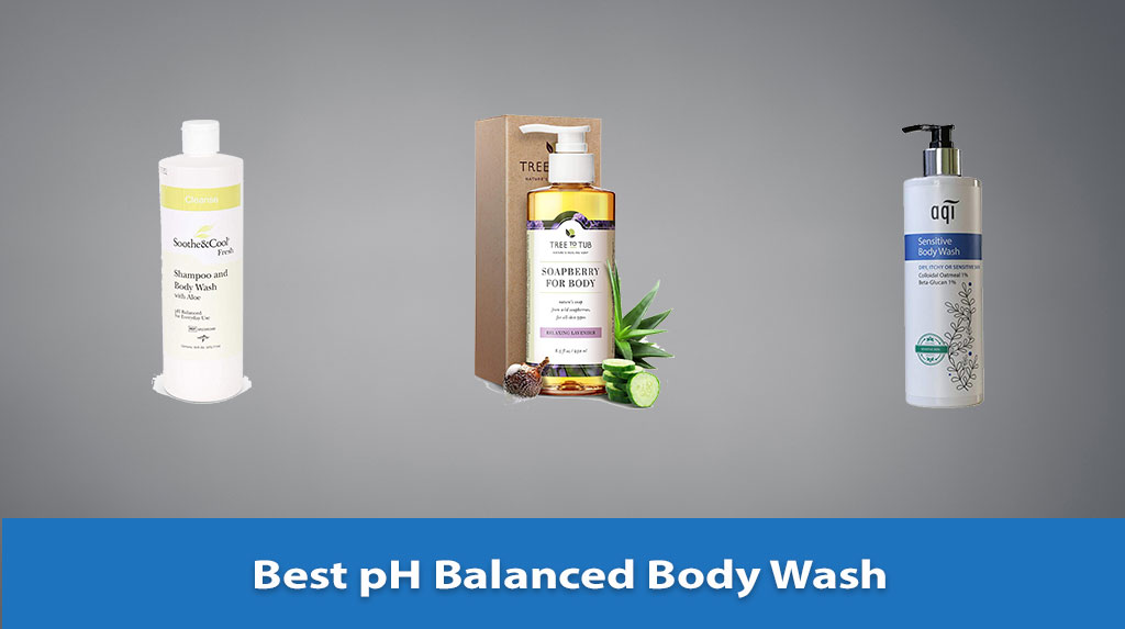 pH Balanced Body Wash, pH Balanced Body Wash Reviews, Best pH Balanced Body Wash
